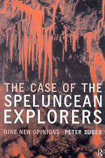 The Case of the Speluncean Explorers: Nine New Opinions by Suber, Peter