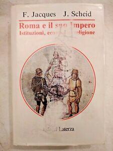 ROMA E IL SUO IMPERO di F Jacques J Scheid Laterza Manuali 1992 libro usato su