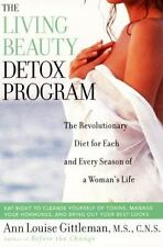 The Living Beauty Detox Program: The Revolutionary Diet for Each and Every Sea..