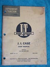 CASE MODEL 1200 TRACTION KING TRACTOR I&T SHOP MANUAL No. C-18 1965 COPYRIGHT