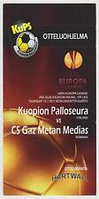KUOPION PALLOSEURA(FINLAND) vs GAZ METAN MEDIAS (ROMANIA) programme -14/07/2011
