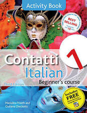 Contatti 1 Italian Beginner's Course: Activity Book by Mariolina Freeth, Giuliana Checketts (Paperback, 2011)
