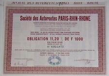 Société des Autoroutes PARIS-RHIN-RHONE Obligation 11,20% de 1000 1977