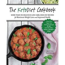 The Keto Diet Cook Book 150 + Low Carb High Fat Recipes Ketogenic Health Food