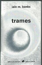Trames.Iain M. BANKS. Ailleurs & Demain SF19