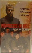 WARRIORS IN HELL:GUERRIERI ALL'INFERNO VHS SIGILLATA OFFERTA !!!!