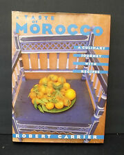 A Taste of Morocco Recipes Robert Carrier Breads Patries Lamb Soups Wedding Meal