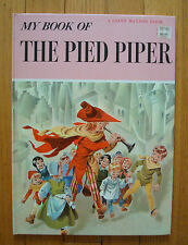 My Book of THE PIED PIPER A Giant Maxton Book 1963 Oversize Hardcover