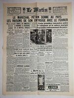N1140 La Une Du Journal Le Matin 31 octobre 1940 maréchal Pétain Hitler