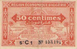 Région Economique d'Algérie 50 Centimes 31.1.1944 Série C1 n° 153194 Pick 97a