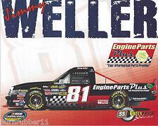 "2013 JIMMY WELLER ""ENGINE PARTS PLUS SS"" #81 NASCAR CW TRUCK SERIES POSTCARD"