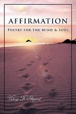 Affirmation: Poetry for the Mind & Soul, Shepard, Victory F., Very Good Book