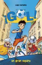 Un Gran Equipo : Gol 1 by Luigi Garlando