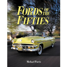 Fords of the Fifties by Michael Parris (2001, Paperback) ***NEW***