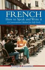 French: How to Speak and Write It (Dover Language Guides French) (English and Fr