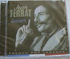 TOUJOURS (BEST OF) - FERRAT JEAN (CD)  NEUF SCELLE