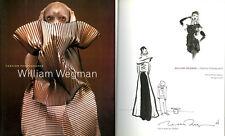William Wegman SIGNED AUTOGRAPHED Fashion Photographs + SKETCH SC 1st Ed/1st P.