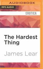 The Hardest Thing : A Dan Stagg Mystery by James Lear (2016, MP3 CD, Unabridged)