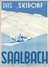 Saalbach - Hinterglemm Salzburg Austria Ski Vintage Travel  Art Poster Print