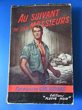 TRÈS RARE Fleuve Noir SAN ANTONIO n° 111 EO 1957 Au Suivant de ces  Messieurs