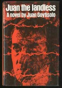 Juan GOYTISOLO / Juan the Landless First Edition 1977