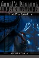 Angel's Revenge : Red Fox Murders by Ronald S. Parsons (2000, Paperback)
