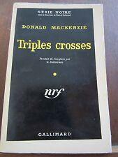 Donald Mackenzie: Triples crosses / Gallimard Série Noire N°499, 1959