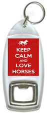 Keep Calm And Love Horses – Bottle Opener