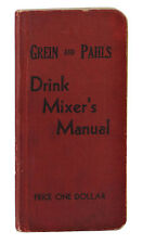 Grein and Pahls Drink Mixer's Manual ~ PAUL E. LOWE ~ Vintage Cocktail Bar Mixed