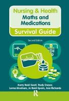 Maths and Medications Nursing and Health Survival Guides