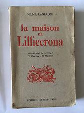LA MAISON DE LILLIECRONA 1950 SELMA LAGERLOF HAMMAR METZGER