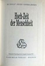 Rudolf John Gorsleben Hoch-Zeit der Menscheit, Hoch-Zeit der Menscheit,