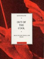 Out Of The Cool (Flute And Piano)  Flute and Piano Dave Heath Book Only MUSCH556
