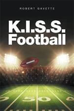 K. I. S. S. Football by Robert Gavette (2016, Paperback)