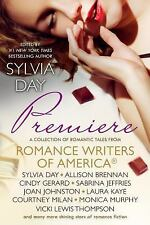 Premiere : A Romance Writers of America Collection by Lila Bell, Sylvia Day,...