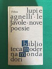 LUPI E AGNELLI; LE FAVOLE; NOVE POESIE - Trilussa - Mondadori - 1965