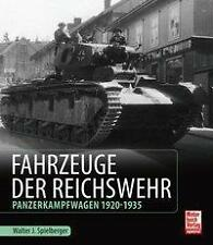 Spielberger: Fahrzeuge der Reichswehr Panzerkampfwagen 1920-1935 Panzer Buch NEU