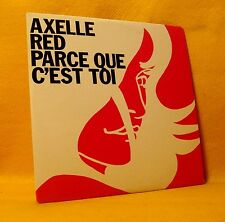Cardsleeve Single CD Axelle Red Parce Que C'est Toi 2TR 1999 Pop