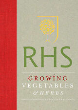 Royal Horticultural Society Growing Vegetables and Herbs Simple Steps for Succes