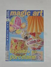 Livre loisir créatifs, la peinture sur porcelaine, magic art (68 pages)