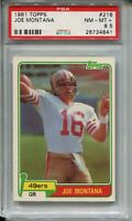 1981 Topps Football #216 Joe Montana 49ers Rookie Card Graded PSA NM Mint+ 8.5