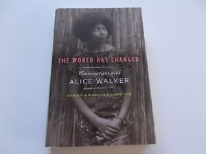 "Alice Walker SIGNED ""The World Has Changed"" (Hardcover 1st/1st)"