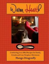 Warm Hearth by Mango Dragonfly (2013, Paperback)