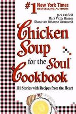 Chicken Soup for the Soul Cookbook: 101 Stories with Recipe