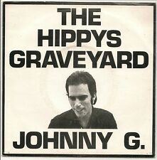 """JOHNNY G - THE HIPPYS GRAVEYARD + MILES AND MILES 7"""" SINGLE P/S 1978 BEG 7 EX/EX"""