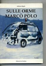 Adriano Sigala # SULLE ORME DI MARCO POLO # La Cittadina 1991