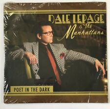 Poet in the Dark by Dale Lepage & the Manhattans CD - Brand New - Sealed