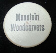 Vintage Wooden Nickel - Mountain Woodcarvers - Silver Dollar City, Missouri - b