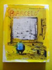 Barcelo photos de Jean Marie del Moral Editions Actes Sud 2003 Patrick Mauriès
