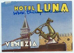 Vintage Luggage Label: HOTEL LUNA, VENEZIA - Venice, Italy